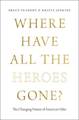 Abbildung von Peabody / Jenkins | Where Have All the Heroes Gone? | 2017 | The Changing Nature of America...