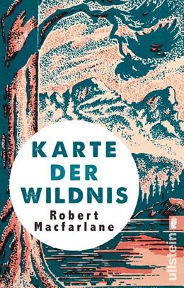 Abbildung von Macfarlane | Karte der Wildnis | 1. Auflage | 2017 | beck-shop.de