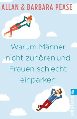 Abbildung von Pease | Warum Männer nicht zuhören und Frauen schlecht einparken | 1. Auflage | 2017 | beck-shop.de