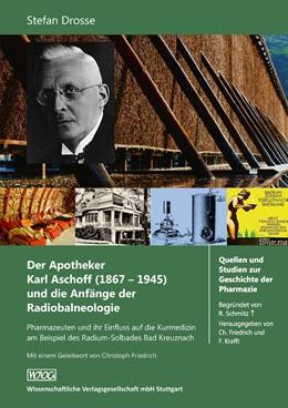 Abbildung von Drosse   Der Apotheker Karl Aschoff (1867-1945) und die Anfänge der Radiobalneologie   1. Auflage   2016   107   beck-shop.de