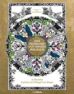 Abbildung von Das Hildegard von Bingen Malbuch | 2017 | 26 Mandalas inspiriert von Hil...