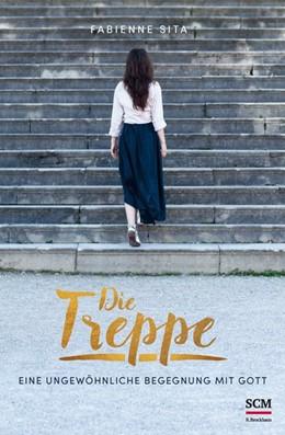 Abbildung von Sita   Die Treppe   1. Auflage   2016   beck-shop.de
