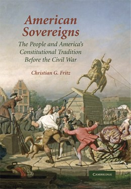 Abbildung von Fritz | American Sovereigns | 2007 | The People and America's Const...