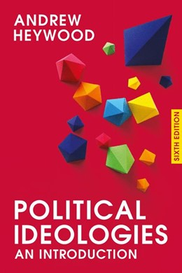 Abbildung von Heywood | Political Ideologies | 6th ed. 2017. 2017 | 2017 | An Introduction