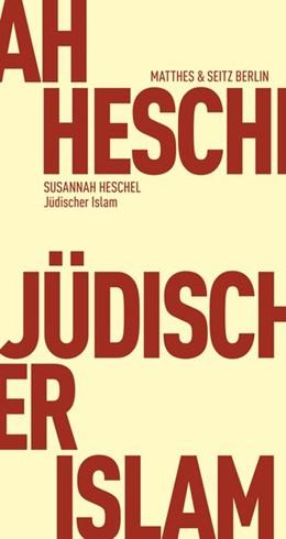 Abbildung von Heschel   Jüdischer Islam   2018   Islam und jüdisch-deutsche Sel...