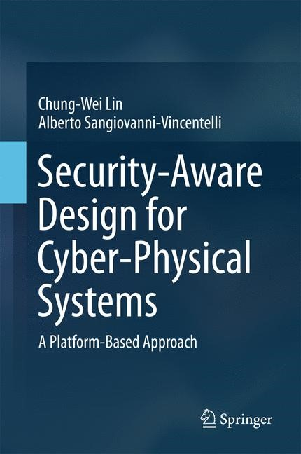Security-Aware Design for Cyber-Physical Systems | Lin / Sangiovanni-Vincentelli, 2017 | Buch (Cover)