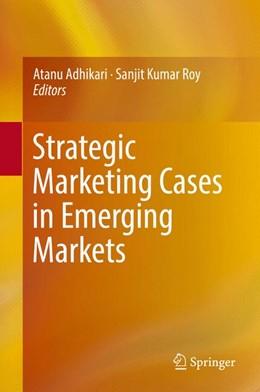 Abbildung von Adhikari / Roy   Strategic Marketing Cases in Emerging Markets   2017