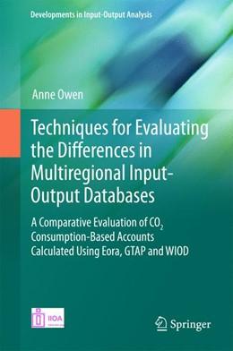 Abbildung von Owen | Techniques for Evaluating the Differences in Multiregional Input-Output Databases | 1. Auflage | 2017 | beck-shop.de
