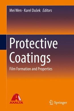 Abbildung von Wen / Dusek | Protective Coatings | 1. Auflage | 2017 | beck-shop.de