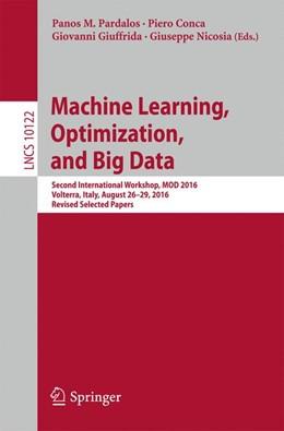 Abbildung von Pardalos / Conca   Machine Learning, Optimization, and Big Data   1. Auflage   2017   beck-shop.de