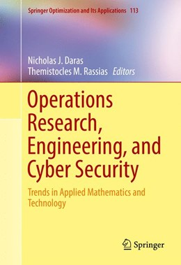 Abbildung von Daras / Rassias   Operations Research, Engineering, and Cyber Security   1. Auflage   2017   beck-shop.de