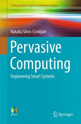 Abbildung von Silvis-Cividjian | Pervasive Computing | 1. Auflage | 2017 | beck-shop.de