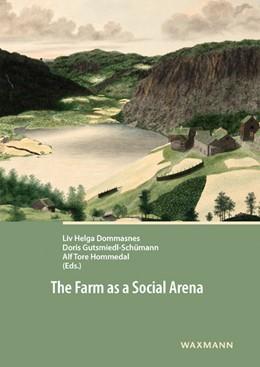 Abbildung von Dommasnes / Gutsmiedl-Schümann / Hommedal   The Farm as a Social Arena   2016
