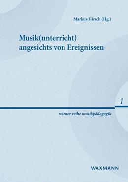 Abbildung von Hirsch | Musik(unterricht) angesichts von Ereignissen | 2016