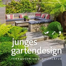 Abbildung von Sauer | Junges Gartendesign - Terrassen und Sitzplätze | 2017