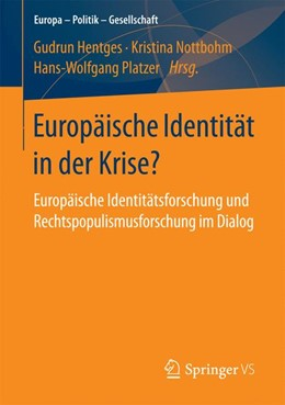 Abbildung von Hentges / Platzer / Nottbohm | Europäische Identität in der Krise? | 2017 | Europäische Identitätsforschun...