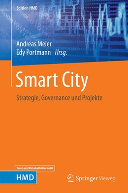Abbildung von Meier / Portmann | Smart City | 2017 | Strategie, Governance und Proj...