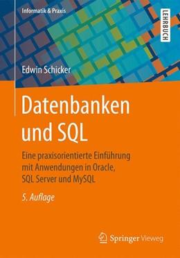 Abbildung von Schicker   Datenbanken und SQL   5., akt. und erweiterte Aufl. 2017   2017   Eine praxisorientierte Einführ...