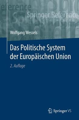 Abbildung von Wessels | Das Politische System der Europäischen Union | 2. Aufl. 2017 | 2020