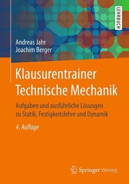 Abbildung von Jahr / Berger | Klausurentrainer Technische Mechanik | 4. Auflage | 2017 | beck-shop.de