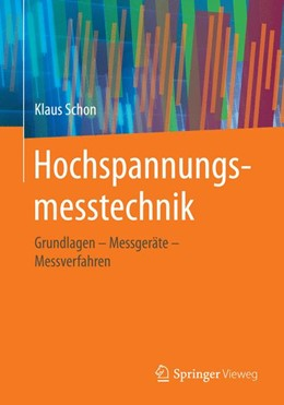 Abbildung von Schon   Hochspannungsmesstechnik   1. Auflage   2017   beck-shop.de