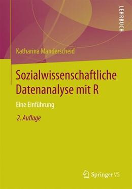 Abbildung von Manderscheid   Sozialwissenschaftliche Datenanalyse mit R   2. Aufl. 2017   2017   Eine Einführung