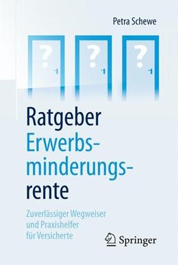 Abbildung von Schewe   Ratgeber Erwerbsminderungsrente   2017   Zuverlässiger Wegweiser und Pr...