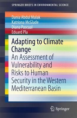 Abbildung von Abdul Malak / McGlade / Pascual | Adapting to Climate Change | 1st ed. 2017 | 2017 | An Assessment of Vulnerability...