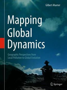 Abbildung von Ahamer | Mapping Global Dynamics | 1. Auflage | 2021 | beck-shop.de