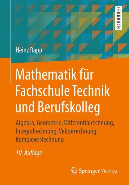 Mathematik für Fachschule Technik und Berufskolleg | Rapp | 10., überarbeitete Auflage, 2017 | Buch (Cover)