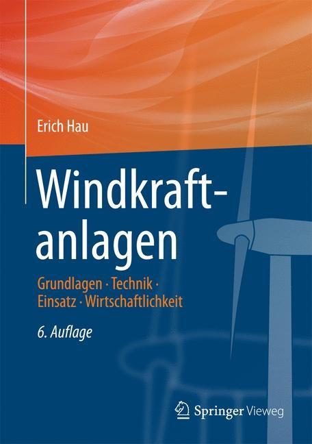 Abbildung von Hau | Windkraftanlagen | 6. Auflage | 2017
