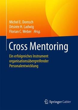 Abbildung von Domsch / Ladwig / Weber | Cross Mentoring | 2017 | Ein erfolgreiches Instrument o...