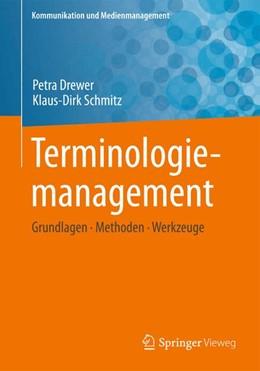 Abbildung von Drewer / Schmitz | Terminologiemanagement | 2017 | Grundlagen - Methoden - Werkze...