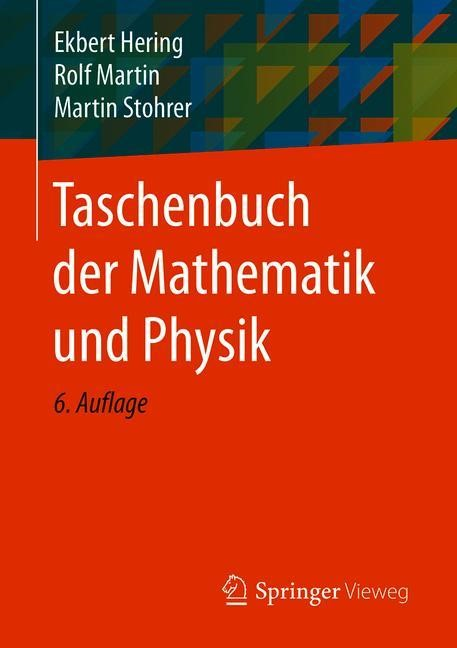 Taschenbuch der Mathematik und Physik | Hering / Martin / Stohrer | 6., aktualisierte Aufl. 2017, 2017 | Buch (Cover)