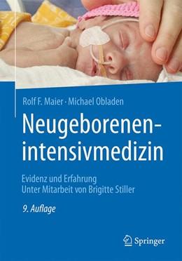 Abbildung von Maier / Obladen | Neugeborenenintensivmedizin | 9. Auflage | 2017 | beck-shop.de