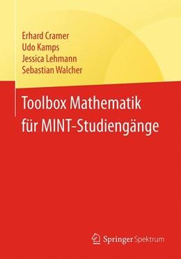 Abbildung von Cramer / Kamps | Toolbox Mathematik für MINT-Studiengänge | 1. Auflage | 2016 | beck-shop.de