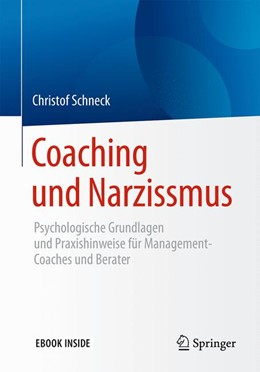 Abbildung von Schneck   Coaching und Narzissmus   2017   Psychologische Grundlagen und ...