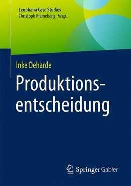 Abbildung von Deharde   Produktionsentscheidung   1. Auflage   2017   beck-shop.de