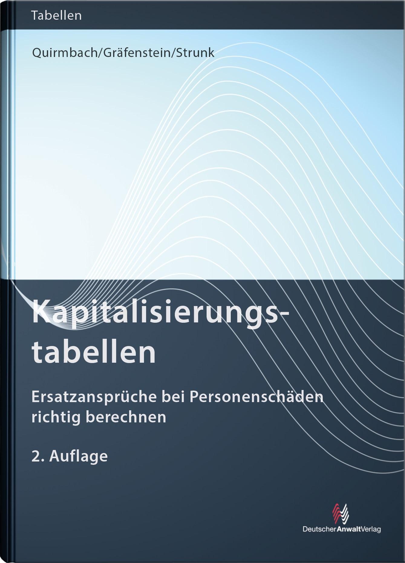 Kapitalisierungstabellen | Quirmbach / Gräfenstein / Strunk | 2. Auflage, 2017 | Buch (Cover)