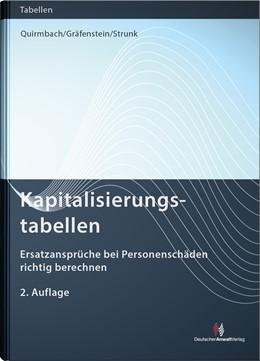 Abbildung von Quirmbach / Gräfenstein | Kapitalisierungstabellen | 2. Auflage | 2017 | beck-shop.de