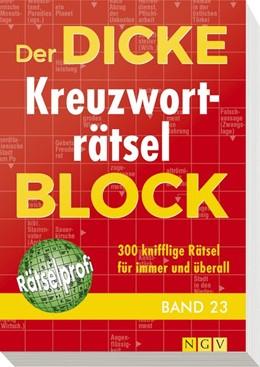 Abbildung von Der dicke Kreuzworträtsel-Block Band 23 | 1. Auflage | 2017 | beck-shop.de