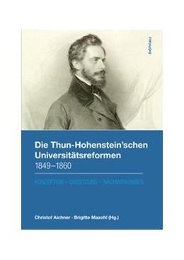 Abbildung von Mazohl / Aichner | Die Thun-Hohenstein'schen Universitätsreformen 1849–1860 | 2017 | Konzeption – Umsetzung – Nachw... | 115