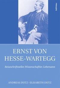Ernst von Hesse-Wartegg (1851-1918) | Dutz, 2017 | Buch (Cover)