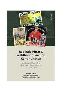 Abbildung von Dachs / Dippelreiter | Radikale Phrase, Wahlbündnisse und Kontinuitäten | 1. Auflage | 2017 | beck-shop.de