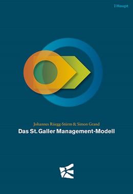 Abbildung von Rüegg-Stürm / Grand   Das St. Galler Management-Modell   3. Auflage   2017   beck-shop.de