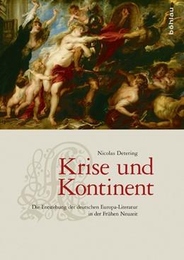 Abbildung von Detering | Krise und Kontinent | 1. Auflage | 2017 | beck-shop.de