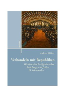 Abbildung von Affolter | Verhandeln mit Republiken | 1. Auflage | 2017 | 11 | beck-shop.de
