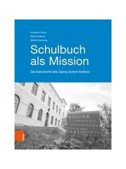 Abbildung von Henne / Fuchs | Schulbuch als Mission | 1. Auflage | 2018 | beck-shop.de