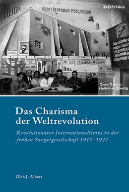 Abbildung von Albert | Das Charisma der Weltrevolution | 1. Auflage | 2017 | beck-shop.de