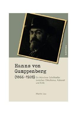 Abbildung von Lau | Hanns von Gumppenberg (1866–1928) | 1. Auflage | 2019 | Ein Münchner Schriftsteller zw...